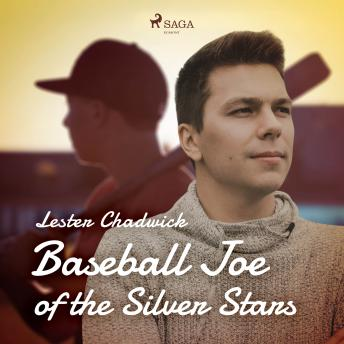 Baseball Joe of the Silver Stars details