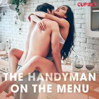 The Handyman on the Menu