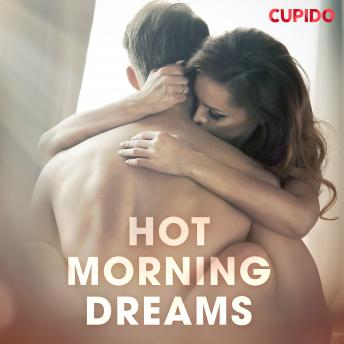 Hot Morning Dreams