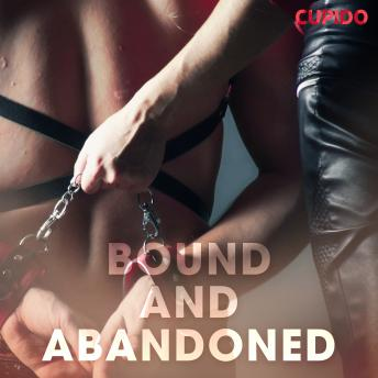 Bound and Abandoned, – Cupido