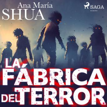 Download La fábrica del terror by Ana María Shua