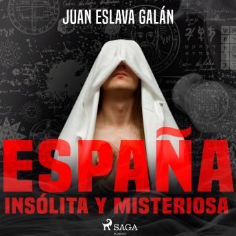 España insólita y misteriosa details