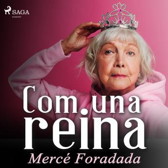 Com una reina