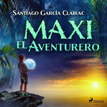 Maxi el aventurero details