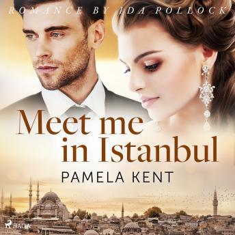 Meet me in Istanbul details