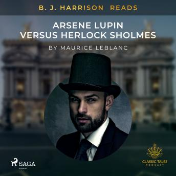 B. J. Harrison Reads Arsene Lupin versus Herlock Sholmes details