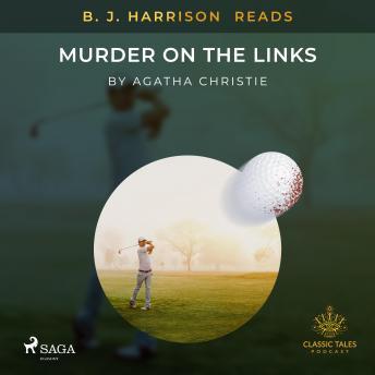 B. J. Harrison Reads Murder on the Links details