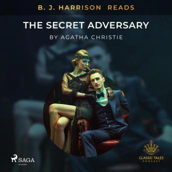 B. J. Harrison Reads The Secret Adversary details
