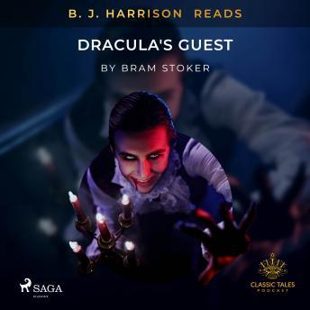 B. J. Harrison Reads Dracula's Guest