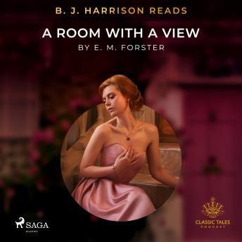 B. J. Harrison Reads A Room with a View details