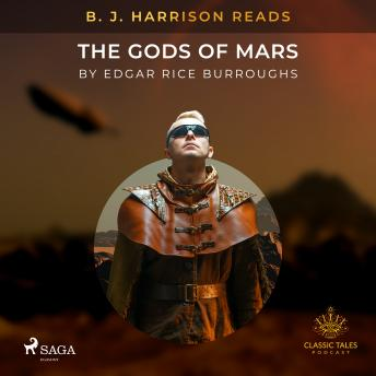 B. J. Harrison Reads The Gods of Mars details