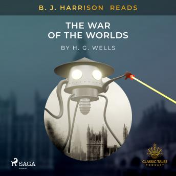B. J. Harrison Reads The War of the Worlds details