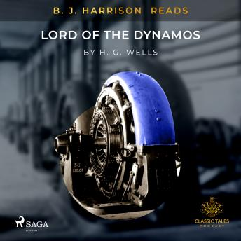 B.J. Harrison Reads Lord of the Dynamos