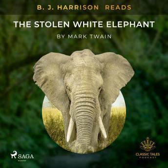 B. J. Harrison Reads The Stolen White Elephant
