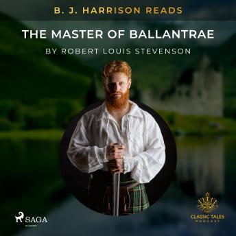 B. J. Harrison Reads The Master of Ballantrae