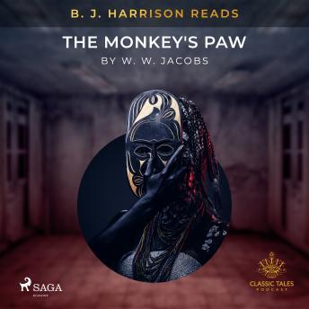 B. J. Harrison Reads The Monkey's Paw
