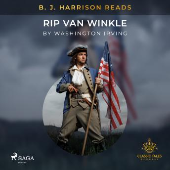 B. J. Harrison Reads Rip Van Winkle