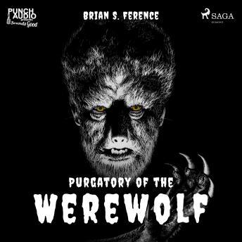 Purgatory of the Werewolf details