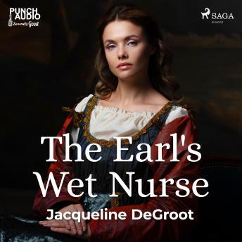 Earl's Wet Nurse details