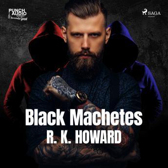 Black Machetes details