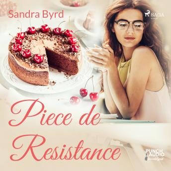 Piece de Resistance, Audio book by Sandra Byrd