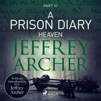 A Prison Diary III - Heaven