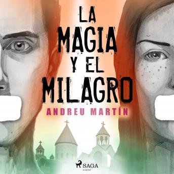 La magia y el milagro
