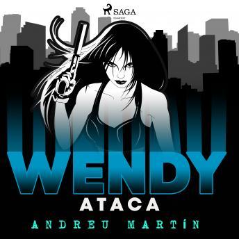 Wendy ataca