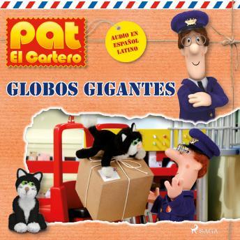 Pat el cartero - Globos gigantes