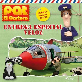 Pat el cartero - Entrega especial veloz