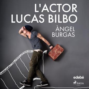 L'actor Lucas Bilbo