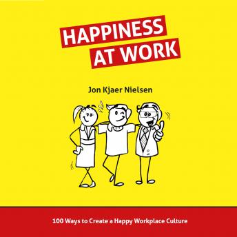 Happiness at Work, Jon Kjaer Nielsen