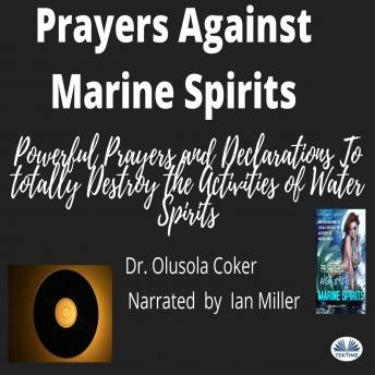 Download Prayers Against Marine Spirits by Dr. Olusola Coker