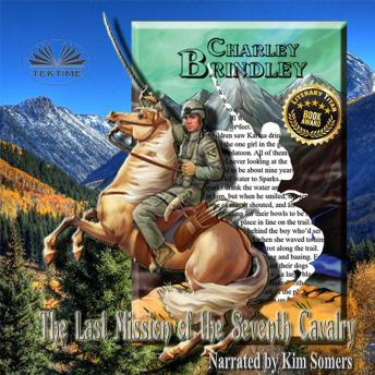 Last Mission Of The Seventh Cavalry, Charley Brindley