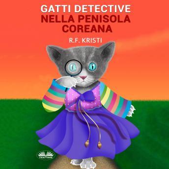 Gatti Detective Nella Penisola Coreana