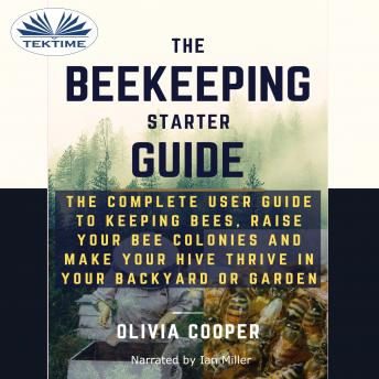 Download Beekeeping Starter Guide by Olivia Cooper