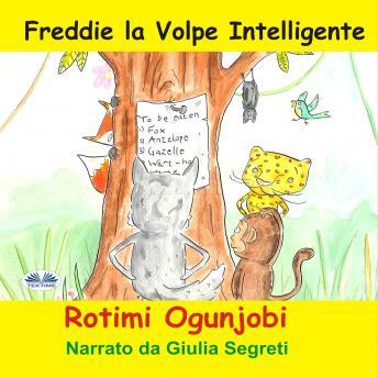Freddie La Volpe Intelligente