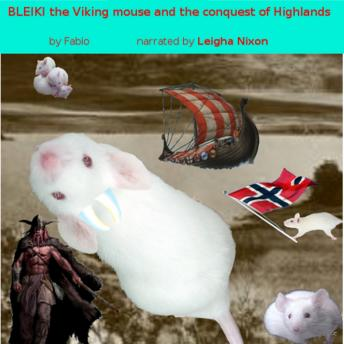 Bleiki the viking mouse and the conquest of highlands, Fabio