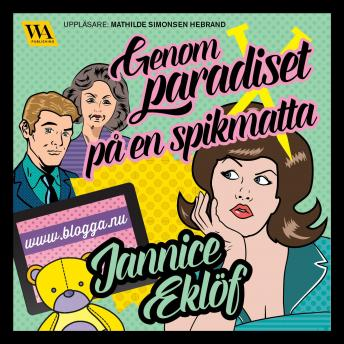 Download Genom paradiset på en spikmatta by Jannice Eklöf