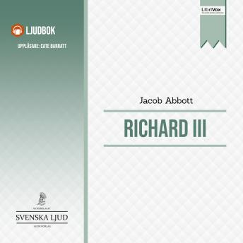 Richard III, Jacob Abbott