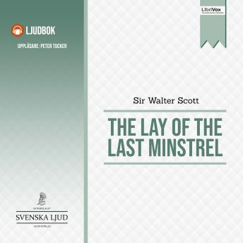 The Lay of the Last Minstrel