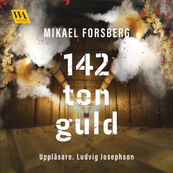 Download 142 ton guld by Mikael Forsberg