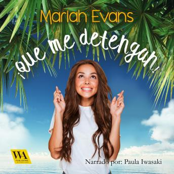 Download ¡Que me detengan! by Mariah Evans