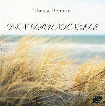 Download Den drunknade by Therese Bohman