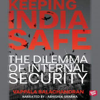 Download Keeping India Safe by Vappala Balachandran