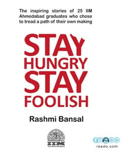 Download Stay Hungry Stay Foolish - Audio Book by Rashmi Bansal