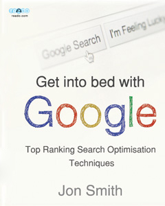 Get Into Bed With Google, Jon Smith