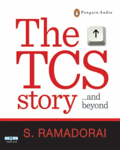 TCS Story and Beyond, S. Ramadorai