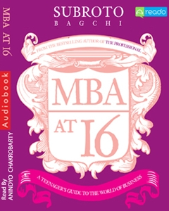 Download MBA at 16 by Subroto Bagchi