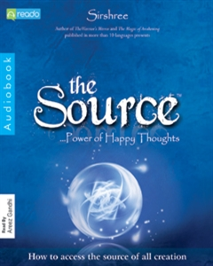 Source-Power of Happy Thoughts, Sirshree
